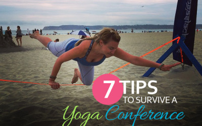 7 Tips to Survive a Weekend Yoga Conference