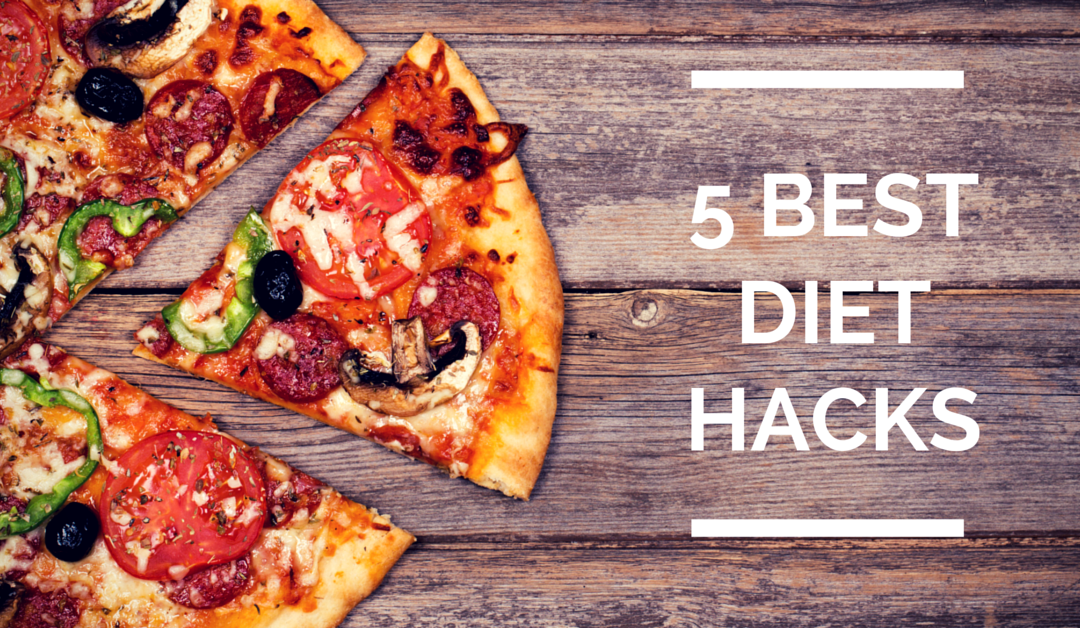 5 Best Diet Hacks