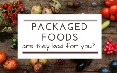 Packaged Foods – are they really bad for you?